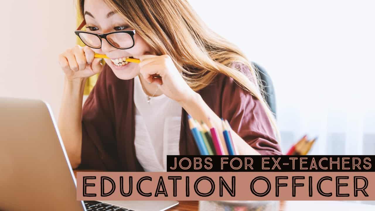 Jobs for Ex-Teachers Education Officer