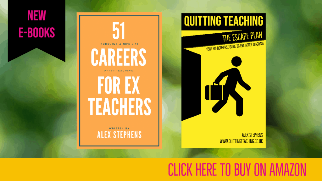 Alternative Careers for Ex Teachers