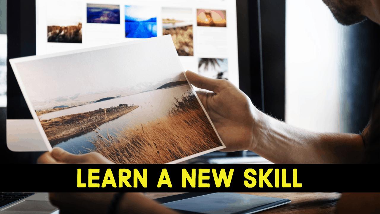 learn a new skills