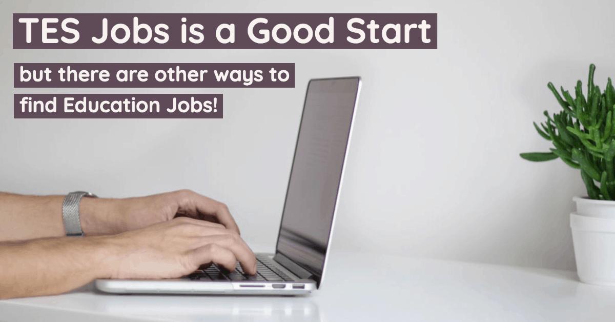 Tes Jobs alternatives tes.com jobs teaching teacher vacancies